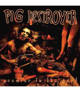 Prowler In The Yard - Pig Destroyer
