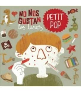 No Nos Gustan Los Lunes - Petit Pop