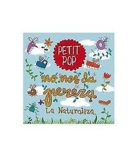 No Nos Da Pereza La Naturaleza - Petit Pop