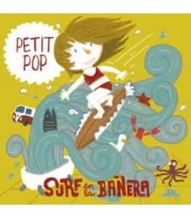 Surf En La Bañera - Petit Pop