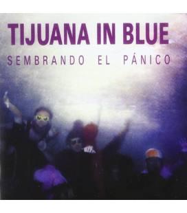 Sembrando El Pánico - Tijuana In Blue