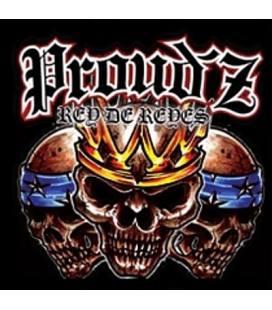 Rey De Reyes - Proud'Z