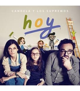 Hoy - Candela Y Los Supremos