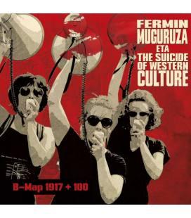 B-Map 1917 + 100 - Fermin Muguruza Eta The Suicide Of Western Culture