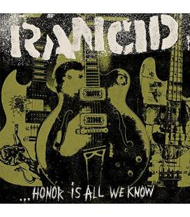 ... Honor Is All We Know - Indies