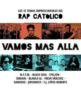 Los 15 Temas Imprescindibles Del Rap Católico: Vamos Más Allá