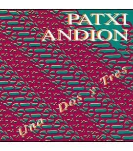 Una Dos Y Tres - Patxi Andion
