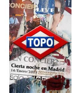 Cierta Noche en Madrid - Topo