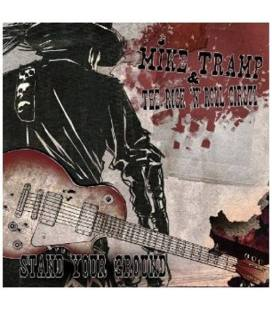 Stand Your Ground - Mike Tramp & The Rock'N'Roll Circuz