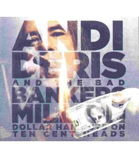 Million Dollar Haircuts On Ten Cent Heads - Andi Deris