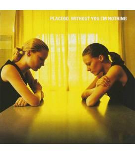 Without You I'M Nothing - Placebo