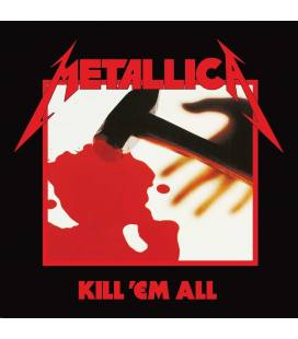 Kill 'Em All (Remastered 2016) - Metallica