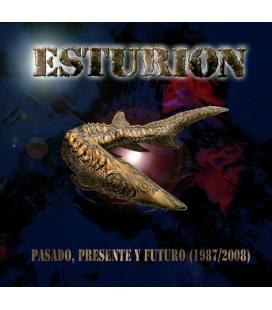 Pasado, Presente Y Futuro - Esturion