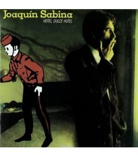 Hotel, Dulce Hotel - Joaquin Sabina