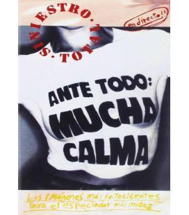 Ante Todo Mucha Calma - Siniestro Total