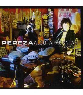 Algo Para Cantar (Nueva Edicion) - Pereza