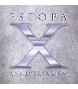 X Anniversarivm - Estopa