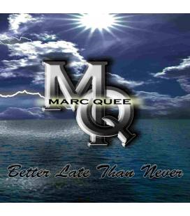 Better late than never - Marc Quee