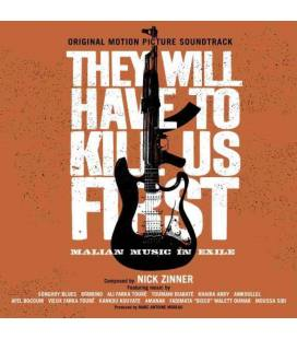 They Will Have To Kill Us First: Original Soundtrack